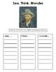 See Think Wonder Artists: Vincent Van Gogh
