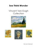 See Think Wonder Artists: Vincent Van Gogh