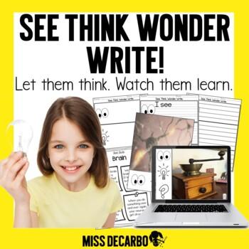 See Think Wonder WRITE Morning Work