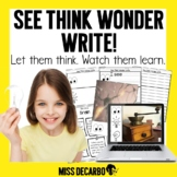 See Think Wonder WRITE Morning Work