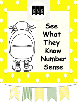 See What They Know - Number Sense