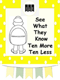 See What They Know - Ten More Ten Less