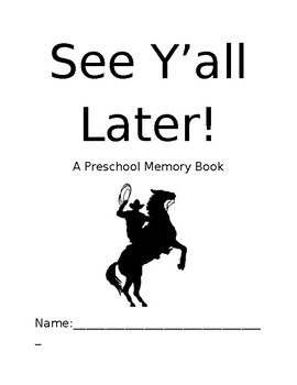 See Ya'll Later End of the Year Memory Book