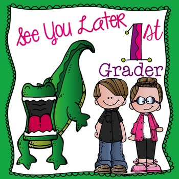 See You Later 1st Grader