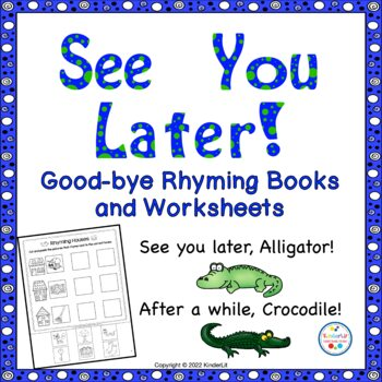 See You Later  A Goodbye Rhyming Book