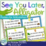 """See You Later, Alligator!"" Articulation Posters for Speech Therapy"
