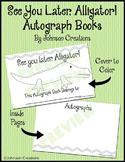 See You Later, Alligator! Autograph Books