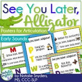 """See You Later, Alligator"" Posters for Early Developing Articulation"