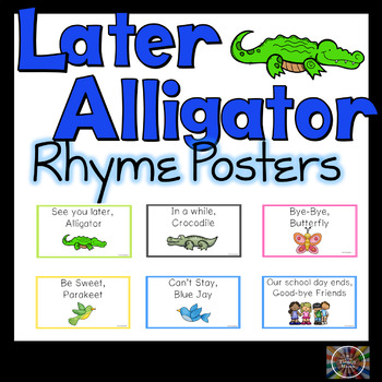 See You Later Alligator Rhyme Posters Classroom Speech Therapy Language Charts