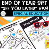 See You Later Bag: End of Year Gift for Special Education