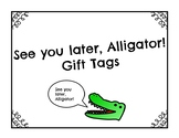 See You Later Gift Tags