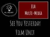 See You Yesterday Film Unit