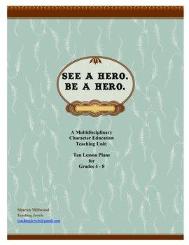 See a Hero. Be a Hero.