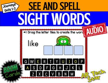 See and Spell Sight Words Boom Cards w/ AUDIO (Journeys Units 1-2 Supplement)