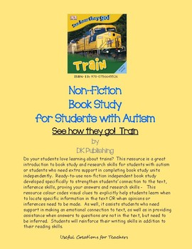 See how they go! Train: Non-Fiction Book Study for Students with Autism