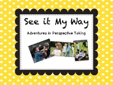 See it My Way! Perspective Taking Activity