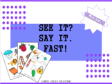 See it? Say it. Fast!: Phonological Process Game- Gliding