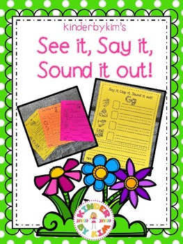 See it, Say it, Sound it out! Syllable and Word Stretching Fun!