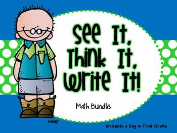 See it!  Think it!  Write it!  Math Bundle