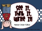 See it!  Think it!  Write it! Number Order Edition