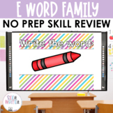 See it. Write it. E - Word Family Interactive PowerPoint