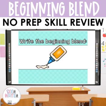 See it. Write it. - Beginning Consonant Blends Interactive