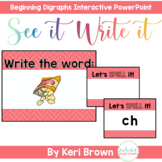 Beginning Digraphs Word Work Interactive Powerpoint See it