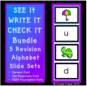 See it Write it Check it - Alphabet Revision Slide Sets