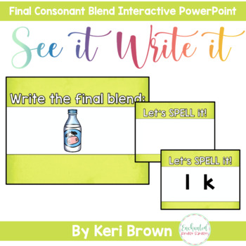 See it. Write it. - Final Consonant Blends Interactive PowerPoint