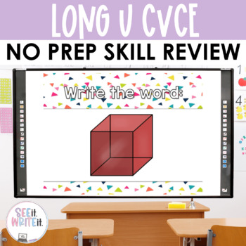 See it. Write it. - Long U Interactive PowerPoint
