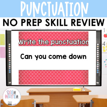 See it. Write it. - Punctuation Interactive PowerPoint