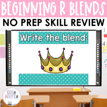 See it. Write it. - R Blends Interactive PowerPoint