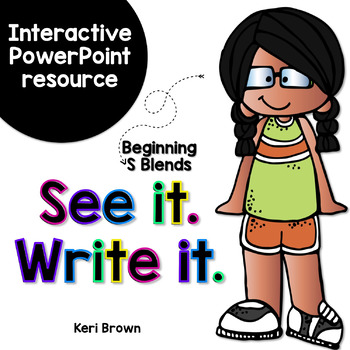 See it. Write it. - S Blends Interactive PowerPoint