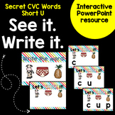 Secret Words - Short U CVC Word Work Interactive Powerpoint