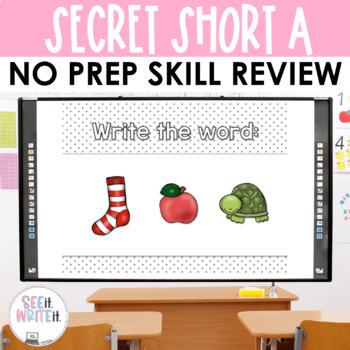 Short A CVC Word Work Interactive Powerpoint: Secret See it. Write it.