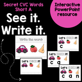 Short A CVC Word Work Interactive Powerpoint: Secret See i