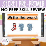 See it. Write it. - Secret Dolch Pre-Primer Words Interactive PowerPoint