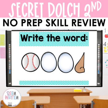 See it. Write it. - Secret Dolch Second List Interactive PowerPoint