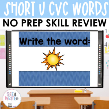 See it. Write it. - Short U Interactive PowerPoint