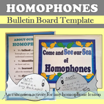 See our Sea of Homophones Bulletin Board