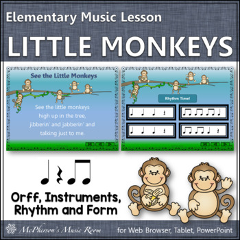 See the Little Monkeys: Orff, Rhythm, Form and Instruments (Eighth Notes)