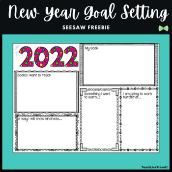 Seesaw Activity - FREEBIE - 2018 Goals - New Year Activity