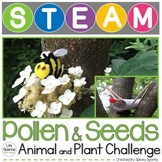 Seed Dispersal and Pollinator STEM Plant STEAM Distance Learning