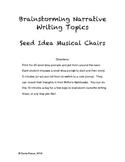 Seed Idea Writing Prompts:  Brainstorming Narrative Writing Topics