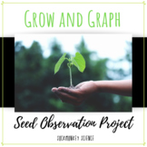 Plant and Seed Observation Sheets + Graphing Activities - Distance Learning