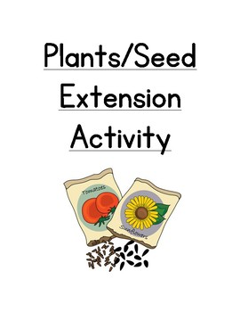 Seed & Plant Extension Activity