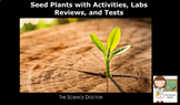 Seed Plant Unit with Activities, Labs, Notes and Instruction