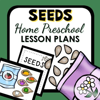 Seed Theme Home Preschool Lesson Plans