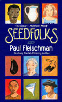 Seedfolks Tests, Teacher & Student Guides, Chapter Reviews, Writing & More