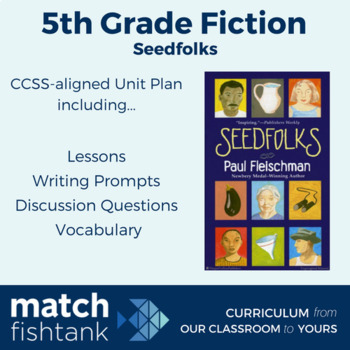 Seedfolks | 5th Grade Literature